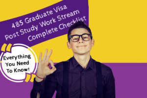 485 Graduate Visa Post Study Work Stream Checklist Featured Image