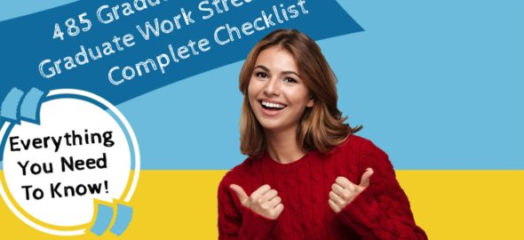 485 Visa Checklist – Graduate Work Stream [Infographic]